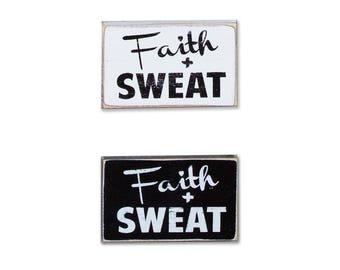 Faith and Sweat BOP mini sign