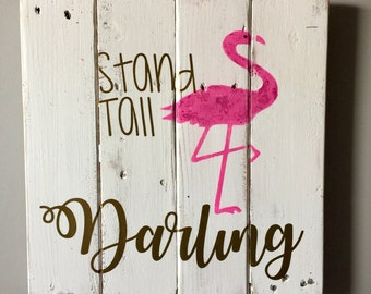 Pallet sign, nursery sign, flamingo sign, white pallet sign, girls room sign, stand tall sign, farmhouse sign, kids room