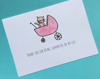 Thank You For Being Supportive of My Cat - Cat Parent Card - Cat Greeting Card - Funny Cat Card - Cat in Stroller - Cat Mom - Cat Dad