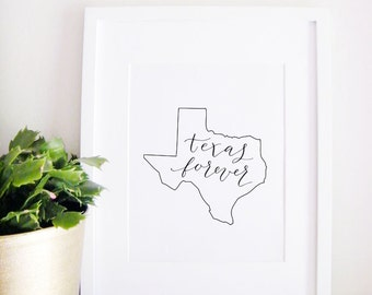 State Map Calligraphy Art Print - Personalized Custom Map - Home Decor - Texas Forever