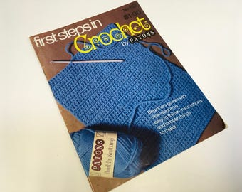 First Steps In Crochet by Patons  # 167 Beginners guide to learning how to crochet