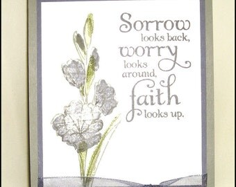 Faith looks up - Sympathy, floral, stamped handmade card