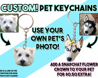 PERSONALIZED / CUSTOM Pet Photo Keychain ( Optional Snapchat Flower Crown Filter , 25% to Goats of Anarchy )