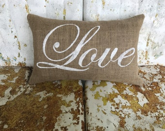 LOVE Burlap Pillow Decorative Throw Pillow Custom Colors Available Shower Gift Valentines Day Wedding Anniversary Gift Home Decor