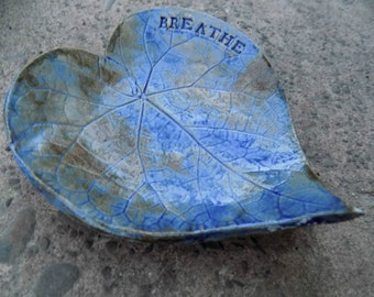 Breathe  Blue Heart Leaf Soap Dish/Valentines