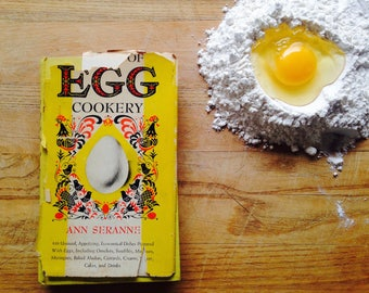 The Art of Egg Cookery by Ann Seranne