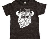If You Mustache I'm Big Brother Shirt - Boys Top - Big Bro Kids Graphic Tee - Boys Shirt - Boys' Clothing - Boy Toddler
