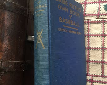 Babe Ruth's Own Baseball Book, 1928 First Edition, Great Condition Rare Book Baseball Book Antique Baseball Book Blue Decorator Book