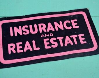 Vintage Insurance Real Estate Sign Black Neon Pink Cardstock Paper Business Poster