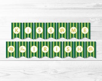 Kiss Me I'm Irish Banner -- St Patrick's Day Banner, Green & Gold, Gold Foil, St Patrick's Day Party, Striped, Printable, Instant Download