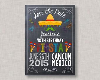 Fiesta Save the Date, Chalkboard Fiesta, Birthday Save the Date, 40th Birthday, 1st Birthday, Fiesta Birthday, Printable