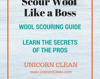Scour Like A Boss - Scour wool like the pros with Unicorn Power Scour - alpaca - wool- spin yarn - raw wool - art yarn - batt