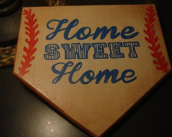 Home Plate  - Home SWEET Home -  Hand painted wooden sign