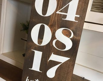 Wood Sign -Best Day Ever - Wedding Date - Wedding Decor - Anniversary Gift - Farmhouse Sign - Home Decor - Gift - Wedding - Date Sign