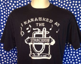Late 80's, early 90's I Karaoked At The Stanchion t-shirt, XL