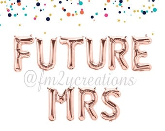 FUTURE MRS Rose Gold Letter Balloons | FUTURE Mrs Banner | Miss to Mrs Sign | Bachelorette Party Balloons Miss to Mrs Gold Letter Balloons