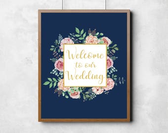 Welcome to our Wedding Art Print, Welcome Sign for Wedding, Wedding Day Welcome Print, Welcome to our Wedding Sign, Floral Wedding Welcome
