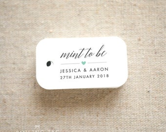 Mint To Be Wedding Favor Tags - Personalized Gift Tags - Custom Wedding Favor Tags - Bridal Shower Tags - Set of 40 (Item code: J624)