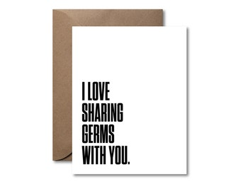 I Love Sharing Germs With You  |  Letterpress Love Card