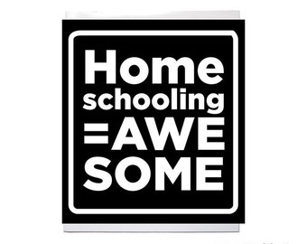 Homeschooling Equals Awesome Black and White Removable Vinyl Bumper Sticker