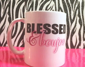 Bad and boujee, Blessed and boujee mug