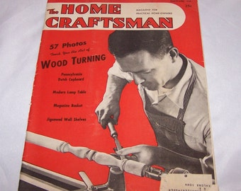 Vintage The Home Craftsman Magazine For Practical Home Owners 1949 March April WOOD-TURNING