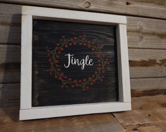 Jingle... wood framed...hand painted... Christmas sign