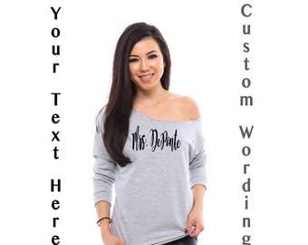 Custom Bride Off the Shoudler Sweatshirt, Bride Gift, Bride Shirt, Fiance Shirt, Fiance Gift, Gifts for Fiance, Bride To Be, Mrs Shirt