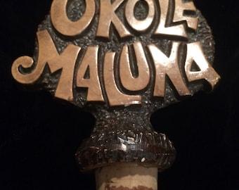 Okole Maluna Hawaii Souvenir Bottle Topper Hawaiian