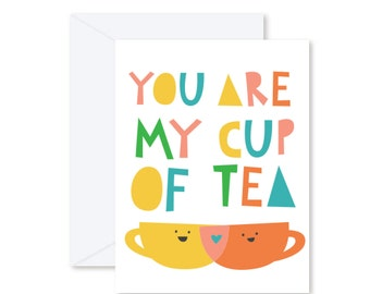 GREETING CARD   You Are My Cup Of Tea : Love Heart Tea Cup Modern Illustration Art