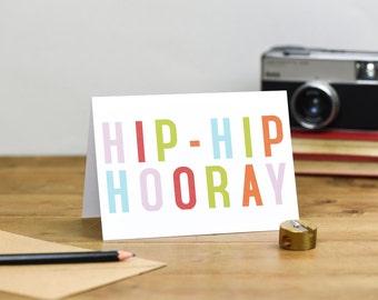 Colourful Hip Hip Hooray Typography Birthday Card