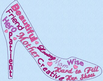 Mother's Day, Mom, High Heels, Shoe - Digitized Embroidery - Embroidery Design