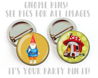 "Gnome Village Garden Gnome House 1"" flat back buttons, Pin back buttons, Hollow back , Magnets, Party Favor Pins Backpack pins Purse pin"