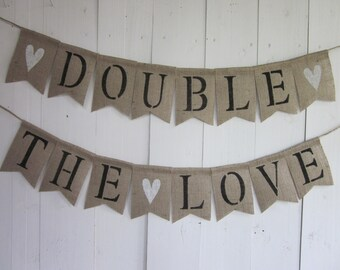 Double The Love Banner - Twins Baby Shower Bunting - Double Love Garland - Unknown Gender Twins Baby Shower Decoration - Gener Reveal Sign
