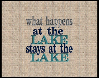 what happens at the lake stays at the lake embroidery design Machine Embroidery Design