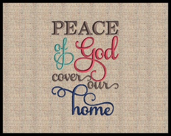 Peace of God cover our home  Machine Embroidery Design Scripture Embroidery Design Bible Verse  5x7  6x10