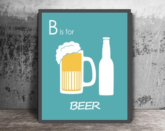 Beer Decor Bar Print, Kitchen Poster, Alcohol Gifts For Him, Drink Sign, Dining Art, New House Gift, Man Cave Decor, Alcohol Sign, Drink Art