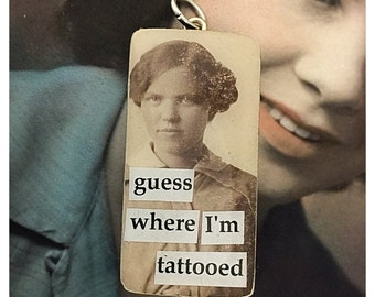 Vintage Upcycled Domino Photobomb Jewelry Pendant Charm - Guess Where I'm Tattooed