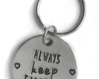 Always keep fighting key chain