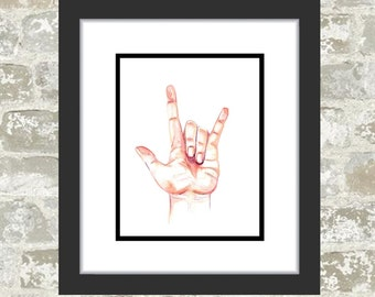 Giclee Print, ASL Art, Sign Language Art, Watercolor Painting, Watercolor, ASL Alphabet, ASL I love you, Sign Language I love You, Hand
