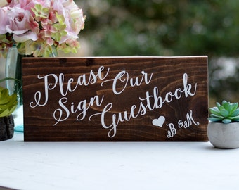 Please Sign Our Guest book Sign, Personalized Rustic Wedding Sign, Wooden Table Sign, Guest Sign In, Wedding Reception Decor Guest Sign In
