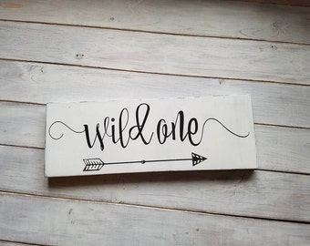 Wood Sign, Wild One Sign, Black and White Sign, Arrow Sign, Nursery Sign, Rustic Sign, Woodland Nursery Sign, Gifts For Her, Gifts For Him