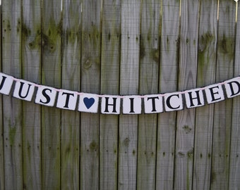 JUST HITCHED BANNER  Rustic Banner  Wedding Banner - Banners  Engagement Party Decoration - Photo Prop