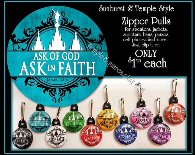 Zipper Pulls Ask of God Ask in Faith YW 2017 Mutual Theme Birthdays, Baptism, Great to be Eight, Missionaries Gifts YW Scripture Bag