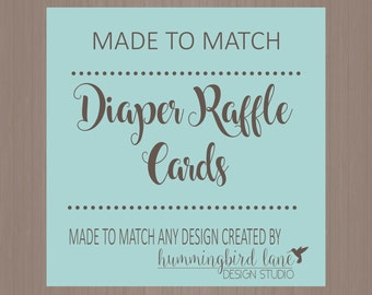Diaper Raffle Tickets - Printed or DIY Printable, Made to Match any design, Baby Shower Insert, Baby Shower Enclosure Card, Raffle Ticket