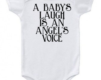 A Baby's laugh is an Angel's voice baby onesie...creeper...bodysuit