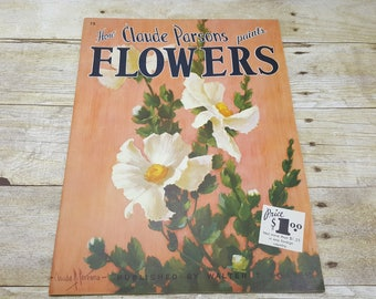 Walter T Foster How Claude Parsons Paints Flowers, 1975, Vintage art book