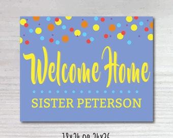 Printable Personalized Welcome Home Sister Missionary Banner!