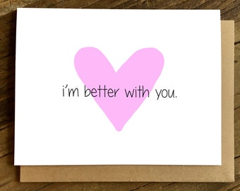 Valentines Day Card - Love Card - Anniversary Card - Card for Wife - Card for Husband - Better with You.