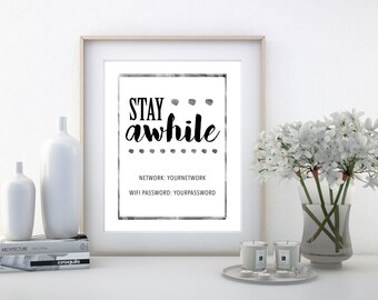 Stay Awhile Sign, Wifi Password Sign, Wifi Sign Printable, Guest Room Decor, Wall Print, Digital Download, Customized Print